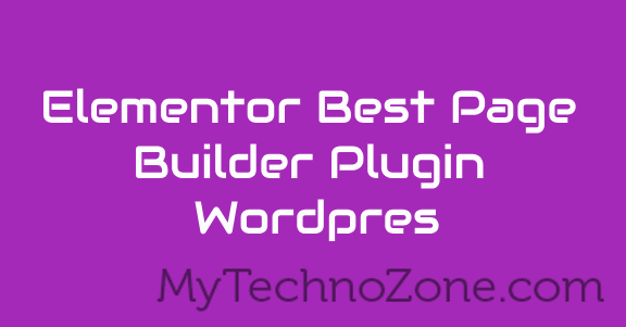 Elementor best page builder plugin wordpress.